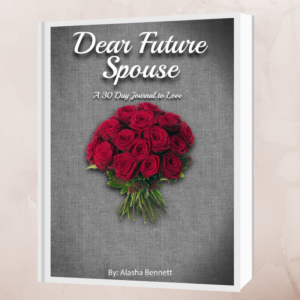 Dear Future Spouse Alasha Bennett